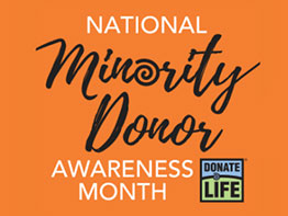 August is National Minority Donor Awareness Month